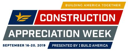 Construction Appreciation Week 2019